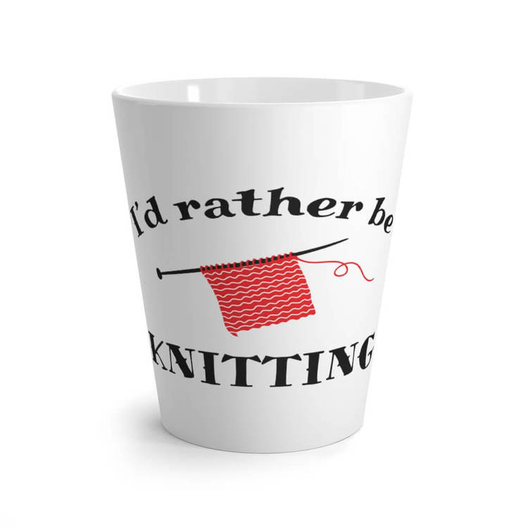 I'd rather be knitting lattekrus front