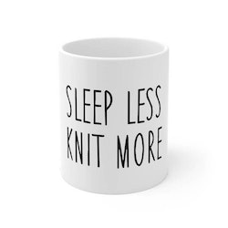 Sleep less knit more krus