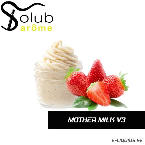 Mother Milk v3 - Solub Arome