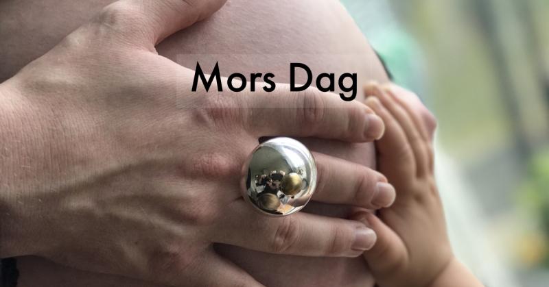 Mors Dag - Mother's Day