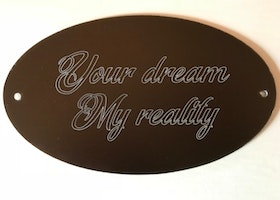 Your dream, My reality