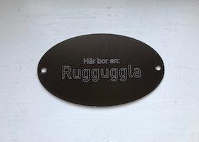 Här bor en Rugguggla