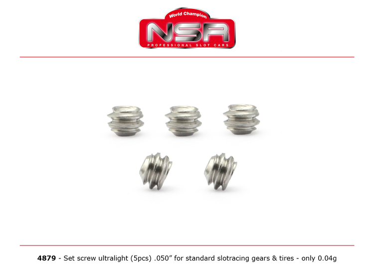 """NSR - SET SCREW ULTRALIGHT .050"""" FOR STANDARD SLOTRACING GEARS & TIRES - ONLY 0,04G -  (5x)"""