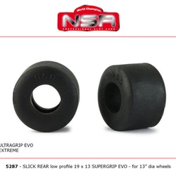 NSR - SLICK REAR LOW PROFILE 19 X 13 SUPERGRIP EVO (x4)