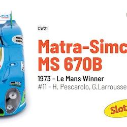 Slot.it - Matra 670B 1973 - Le Mans Winner #11