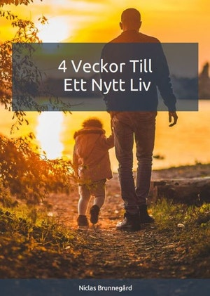 4 Veckor Till Ett Nytt Liv (Bok+PDF)