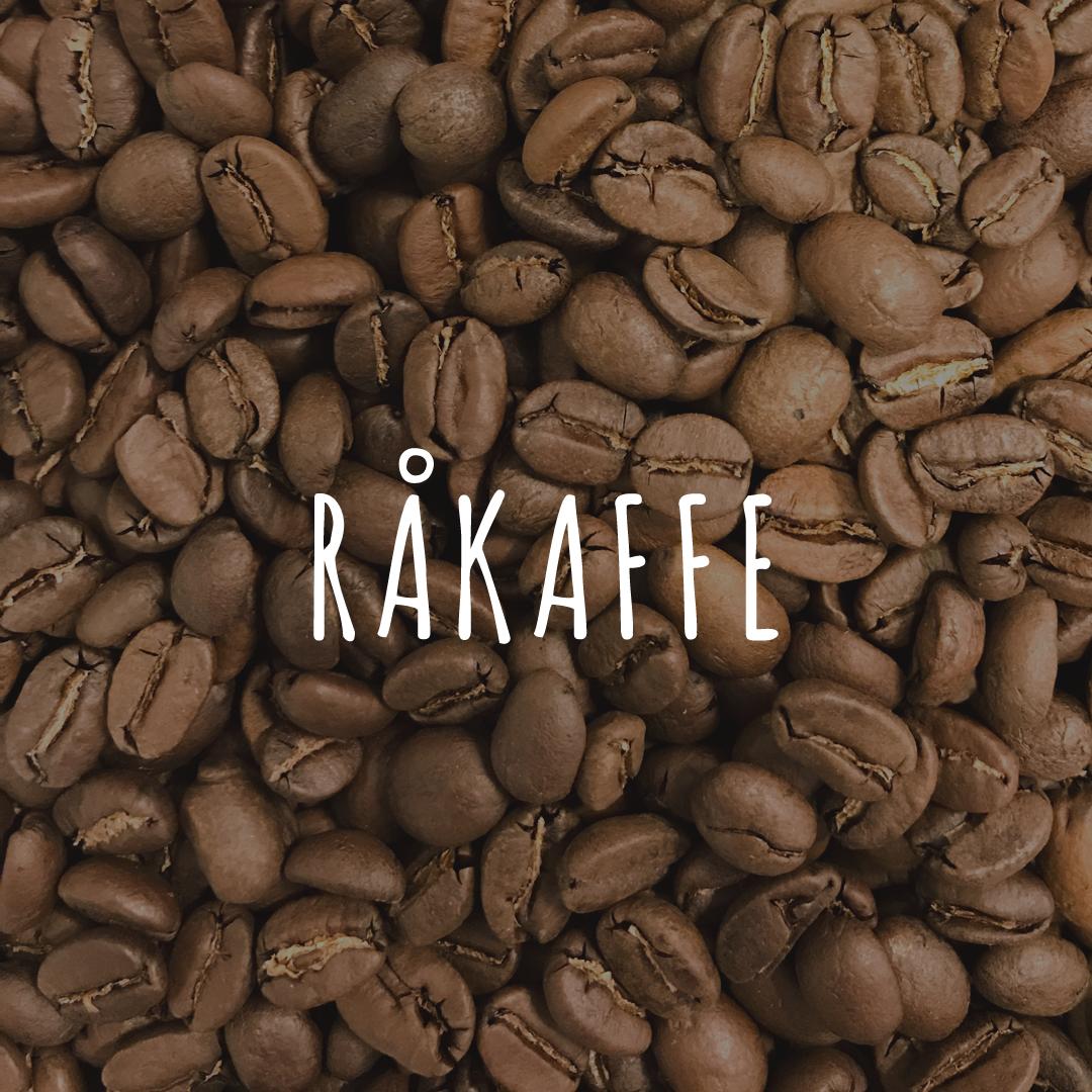 Råkaffe - Hälla Kafferosteri