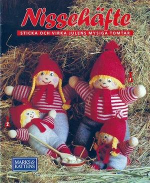 Marks & Kattens Nissehäfte - Sticka och virka julens mysiga tomtar