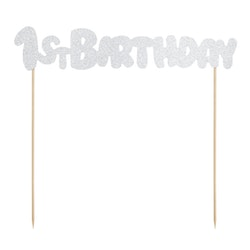 Cake topper 1st Birthday, silver