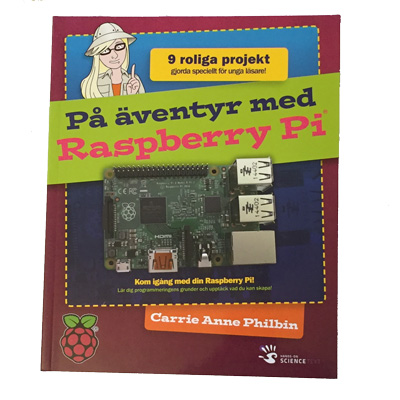 På Äventyr med Raspberry Pi - svensk text