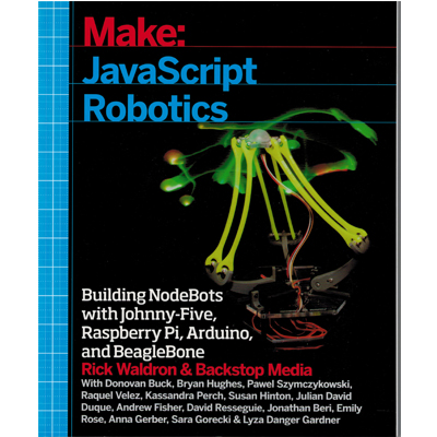 Make: JavaScript Robotics