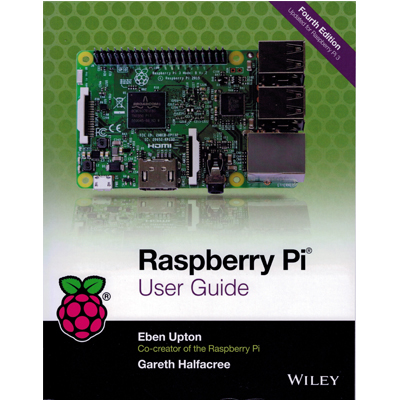 Raspberry Pi User Guide 4:e edition - framsida