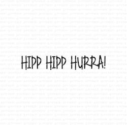"""Stämpel """"Hipp Hipp Hurra!"""""""