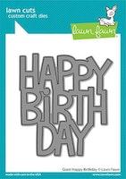 Lawn Fawn Dies - Giant Happy Birthday