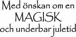 LZ Stämpel - Med önskan om en Magisk....