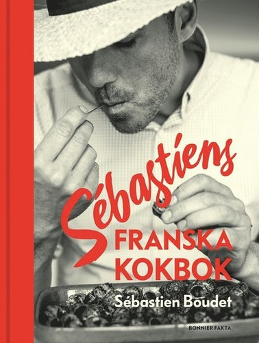 Sébastiens franska kokbok Signerat enligt önskemål