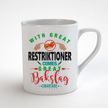 Mugg - With Great Restriktioner Comes Great Bakslag