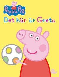 Greta Gris - Det här är greta