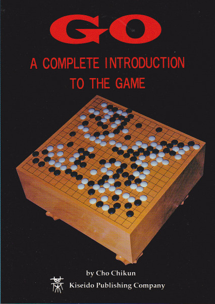 Go: A Complete Introduction to the Game