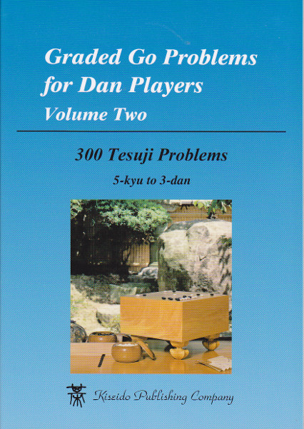 Graded Go Problems for Dan Players Volume 2