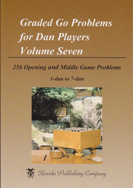 Graded Go Problems for Dan Players Volume 7