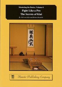 Fight Like a Pro - The Secrets of Kiai