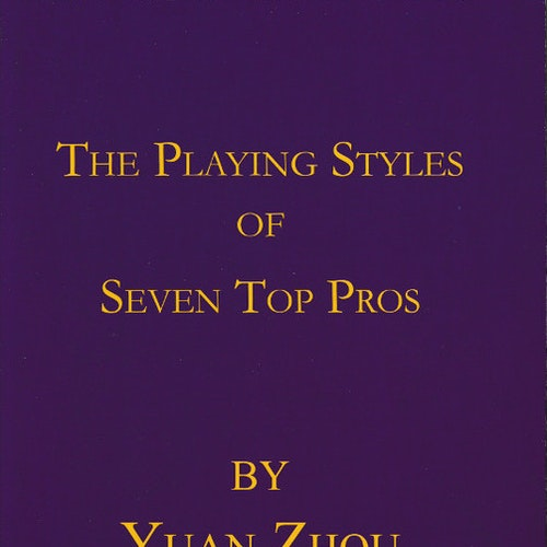 The Playing Styles of Seven Top Pros