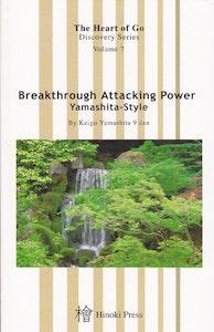 Breakthrough Attacking Power: Yamashita-style