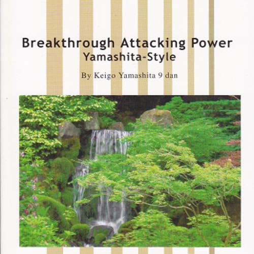 Breakthrough Attacking Power: Yamashita-style