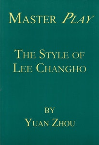 Master Play: The Style of Lee Changho