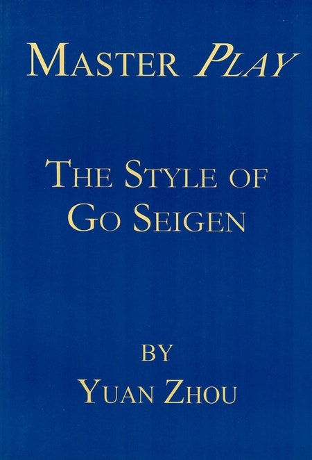 Master Play: The Style of Go Seigen