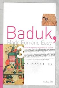 Baduk Made Fun and Easy, Volume 3