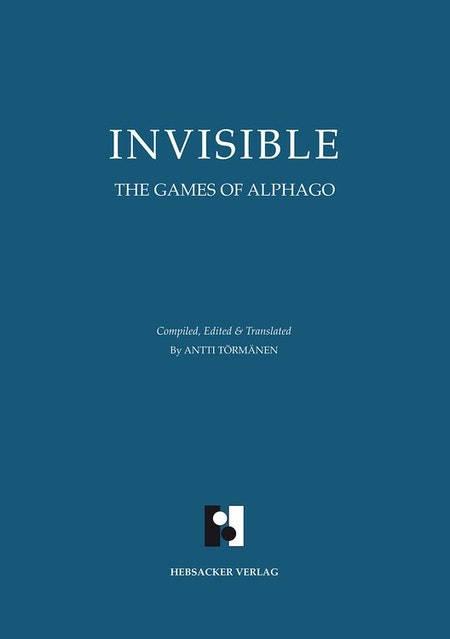 Invisible - The Games of AlphaGo