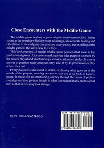 Close Encounters with the Middle Game