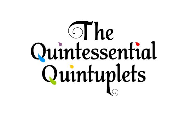 Enami > The Quintessential Quintuplets
