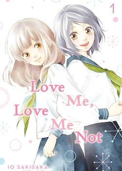 Love Me, Love Me Not vol. 1 (Viz Media)
