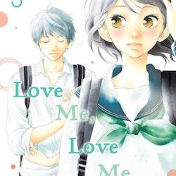 Love Me, Love Me Not vol. 3 (Viz Media)