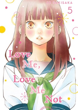Love Me, Love Me Not vol. 5 (Viz Media)