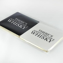 """Glasunderlägg """"There's Always Time For A Whisky"""" 4-pack"""