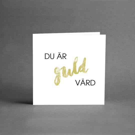 Du är guld värd