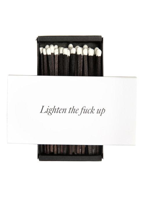 Fyrstikkeske - Lighten the fuck up