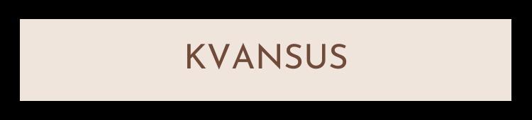 Kvansus - Fröken Grön's