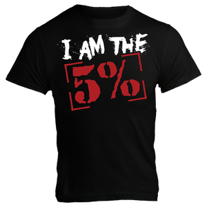 Rich Piana 5% Apparel T-Shirt I AM THE 5%