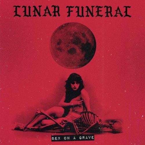 Lunar Funeral - Sex on a Grave (CD Ltd.)