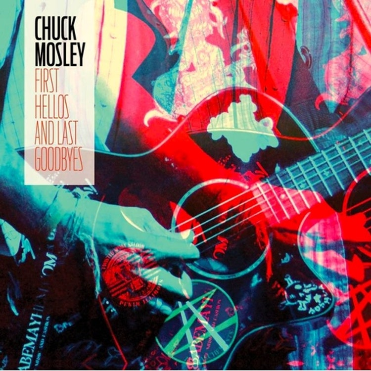 Chuck Mosley - First Hellos and Last Goodbyes (Vinyl Aqua Blue RSD 2020)