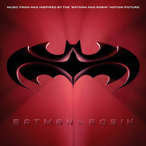 Music From and Inspired by the Batman & Robin Motion Picture (LP RSD 2020)