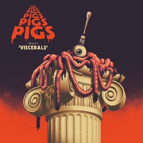 Pigs Pigs Pigs Pigs Pigs Pigs Pigs - Viscerals (CD)
