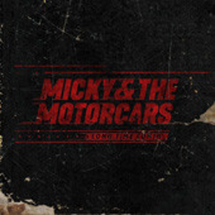 Micky & The Motorcars - Long Time Comin' (CD)