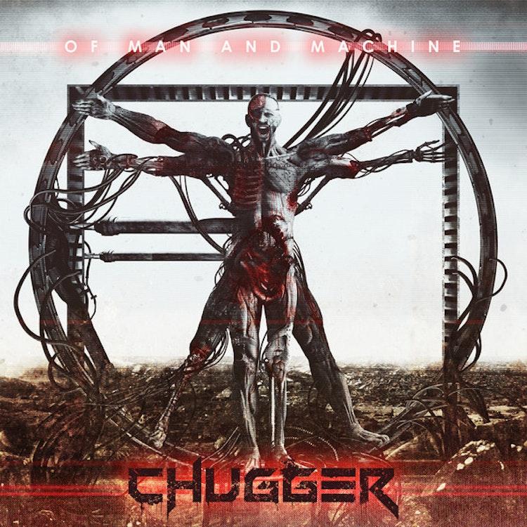 Chugger - Of Man And Machine (LP)