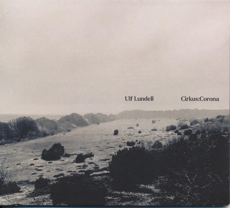 Ulf Lundell - Cirkus:Corona (CD Digipak)
